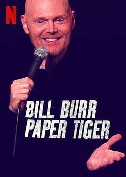 比尔·伯尔:纸老虎高清海报