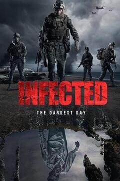 感染:至暗之日高清海报